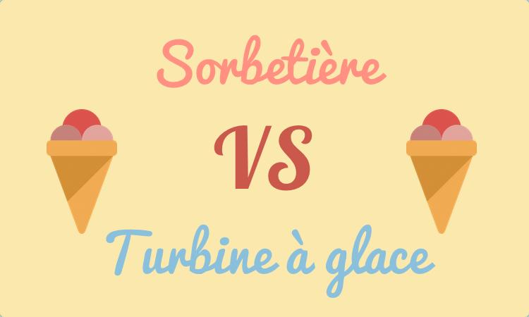 Sorbeti re ou turbine glace laquelle choisir - Turbine a glace comparatif ...
